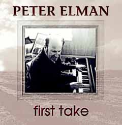 First Take Album by Peter Elman